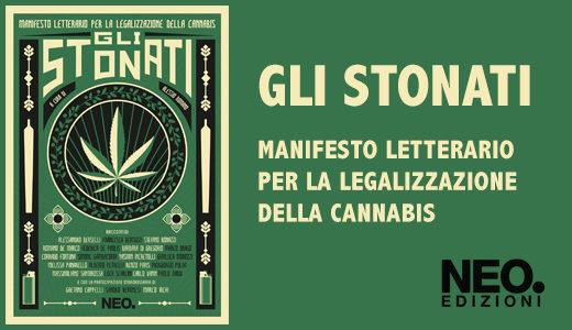 Gli Stonati - antologia manifesto Letterario per la Legalizzazione della Cannabis