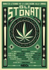 Gli Stonati - Manifesto Letterario per la Legalizzazione della Cannabis - NEO Edizioni