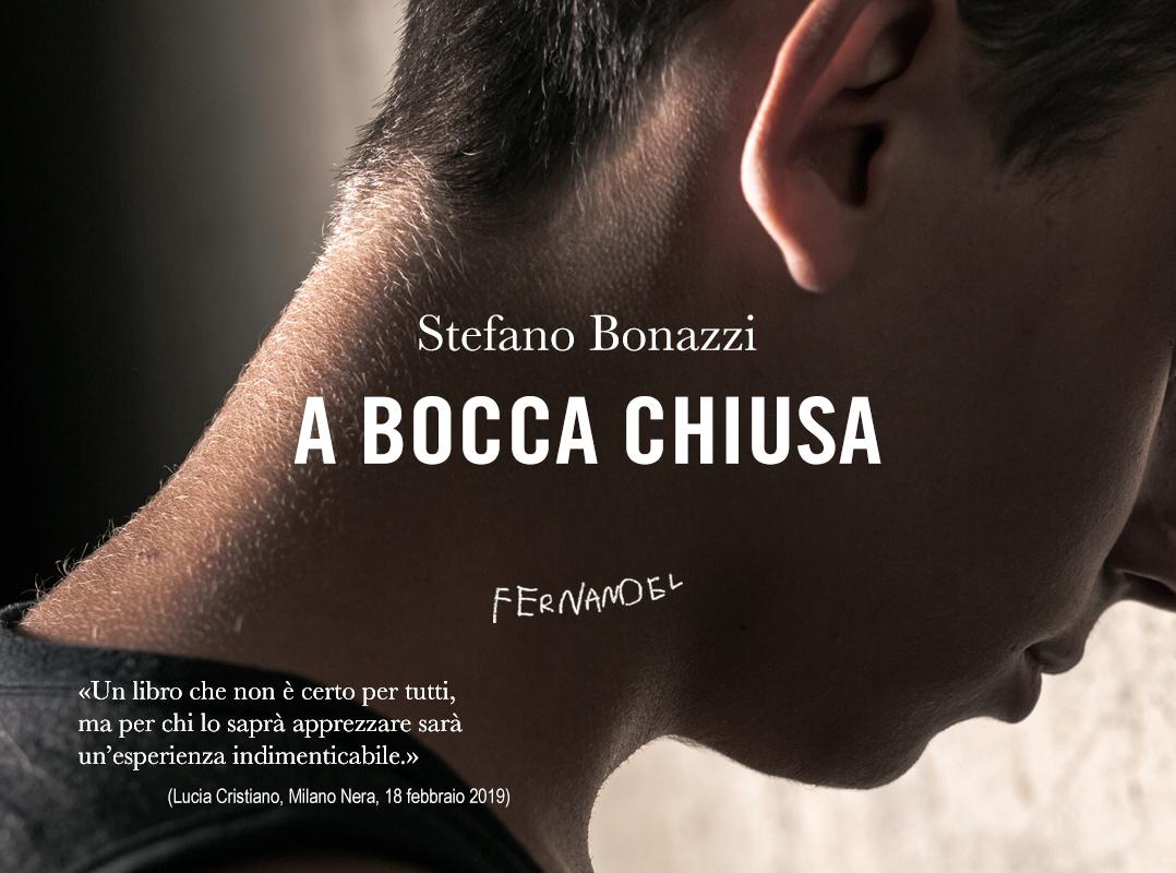 A bocca chiusa - Stefano Bonazzi