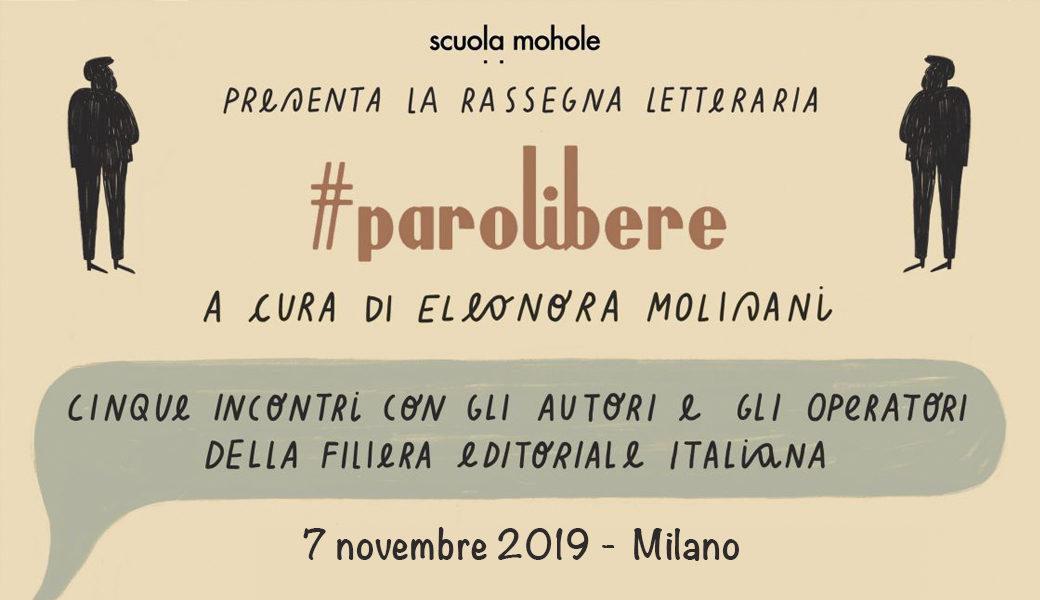 Parole libere - 7 Novembre Milano